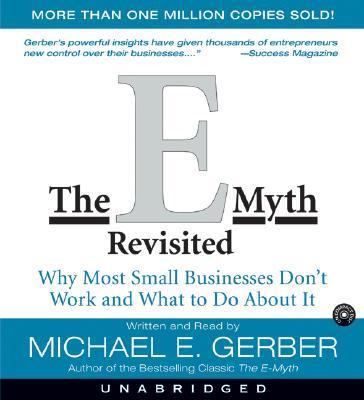 [CD] The E-Myth Revisited By Gerber, Michael E./ Gerber, Michael E. (NRT)